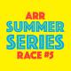 Summer Series 5